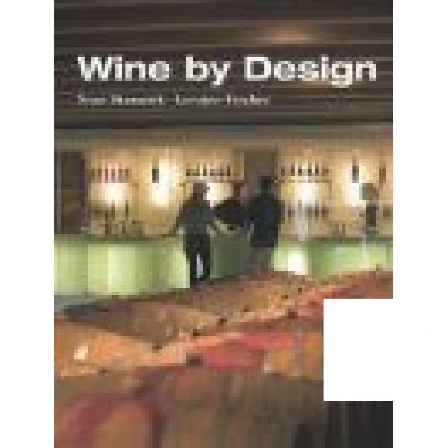 Wine by Design by Wiley