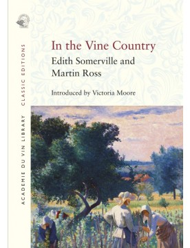 In the Vine Country by Edith Someville & Martin Ross