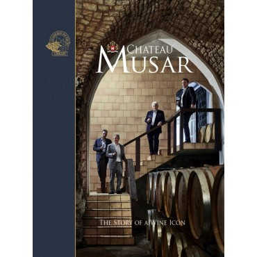 Chateau Musar: Story of a Wine Icon ed. by. Susan Keevil
