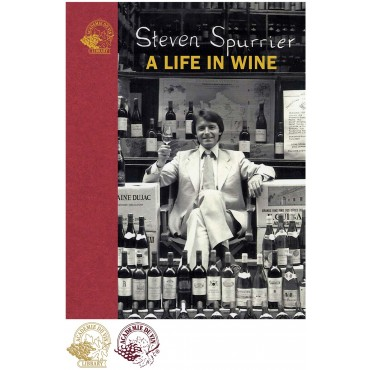 A Life in Wine by Steven Spurrier