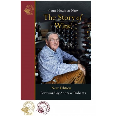 The Story of Wine: From Noah to Now by Hugh Johnson