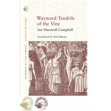 Wayward Tendrils of the Vine by Ian Maxwell Campbell