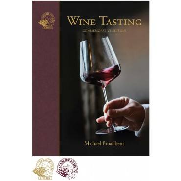 Wine Tasting: The Commemorative Edition by Michael Broadbent