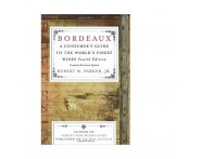 Bordeaux: A Consumer's Guide to the World's Finest Wines by Robert M. Parker Jr. | Wine Online
