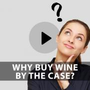 Wine University Episode 04 – Wine by the case