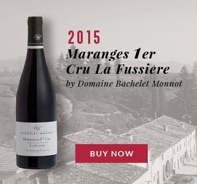 Maranges 1er Cru La Fussiere by Domaine Bachelet Monnot 2015